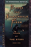 Across the Nightingale Floor: Tales of the Otori Book One