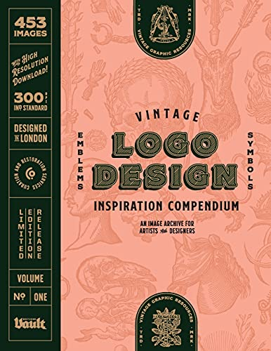 Vintage Logo Design Inspiration Compendium: An Image Archive for Artists and Designers