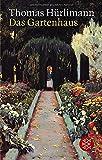 Das Gartenhaus: Roman