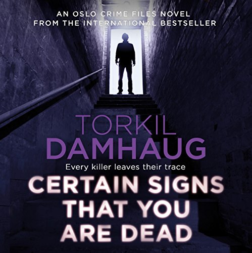 Certain Signs That You Are Dead audiobook cover art