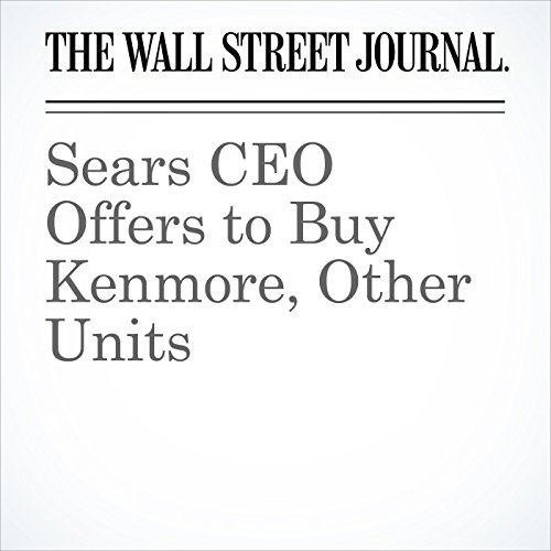 Sears CEO Offers to Buy Kenmore, Other Units copertina