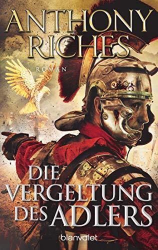 Die Vergeltung des Adlers: Roman (Imperium-Saga 6)