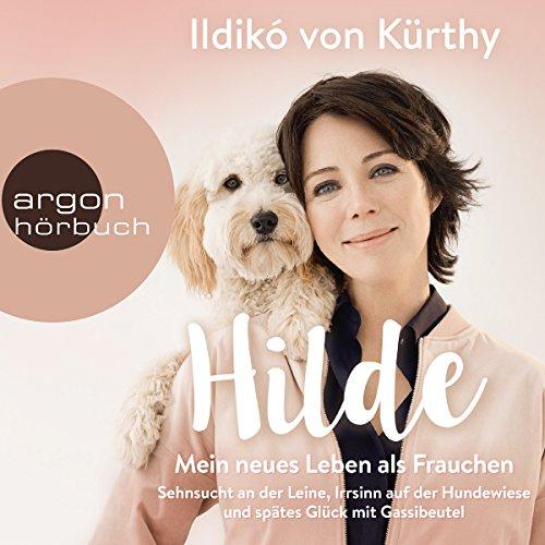 Hilde - Mein neues Leben als Frauchen audiobook cover art