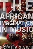 Agawu, K: African Imagination in Music