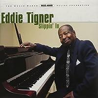 Slippin in by Eddie Tigner