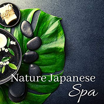 Nature Japanese Spa: Oriental Sounds for Massage, Zen, Relaxation