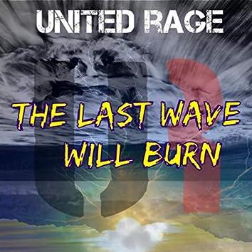 The Last Wave Will Burn