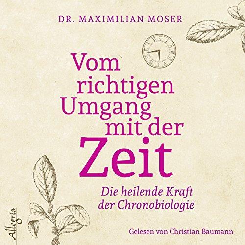 Vom richtigen Umgang mit der Zeit audiobook cover art