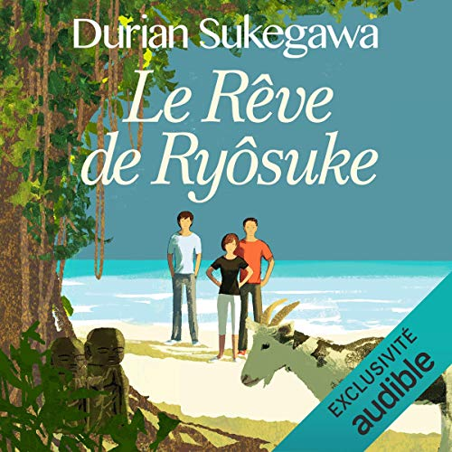 Le rêve de Ryôsuke Audiobook By Durian Sukegawa cover art