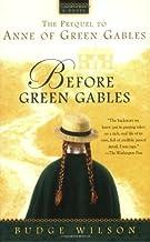 Before Green Gables Paperback – February 3, 2009