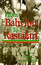 From Babylon to Rastafari: Origin and History of the Rastafarian Movement by Douglas R. A. Mack