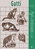 Gatti. Modelli per disegnare con griglia. Ediz. illustrata