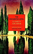 The Enchanted April (New York Review Books Classics) by von Arnim, Elizabeth (2007) Paperback