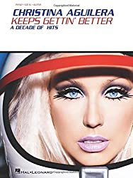 Christina Aguilera - Keeps Gettin\' Better: A Decade of Hits