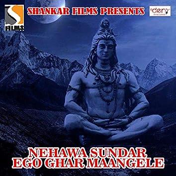 Nehawa Sundar Ego Ghar Maangele