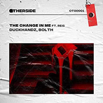 The Change in Me