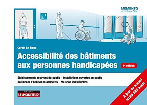 ~Reading~ Accessibilité des bâtiments aux personnes handicapées: Établissements recevant du public - Installations ouvertes au public -Bâtiments d'habitation c PDF Books