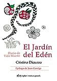 El Jardín Del Edén: Diario de Vida Muerte
