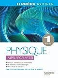 Physique 1ère année - MPSI PCSI PTSI - Tout-en-un - Classes préparatoires scientifiques 1re année