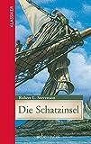 Die Schatzinsel (Klassiker der Weltliteratur in gekürzter Fassung)