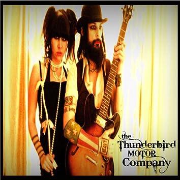 The Thunderbird Motor Company E.P.