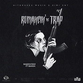 Romancin' the Trap