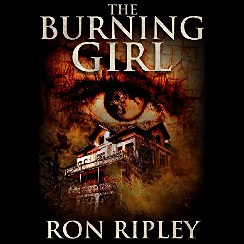 The Burning Girl Audiobook By Ron Ripley cover art