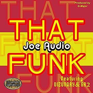 That Funk (feat. Vizunary & G.R.2)