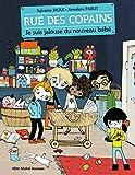 Je suis jalouse du nouveau bébé - Rue des copains - tome 3