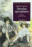 Novelas Ejemplares (Clsicos Hispnicos) -...