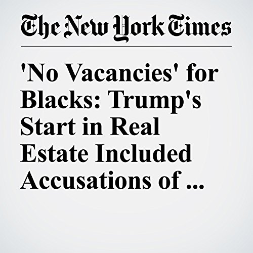 'No Vacancies' for Blacks: Trump's Start in Real Estate Included Accusations of Bias audiobook cover art