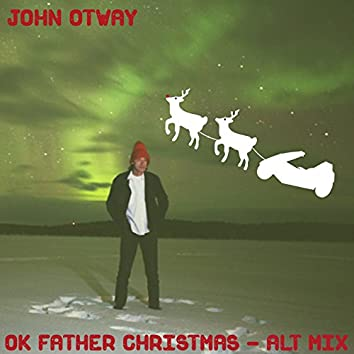 Ok Father Christmas