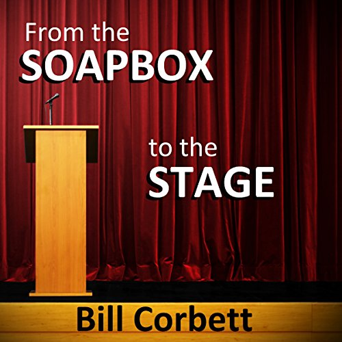 From the Soapbox to the Stage audiobook cover art