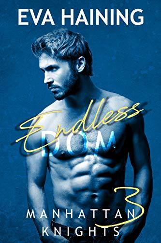 Endless: Manhattan Knights Series Book Three (English Edition)