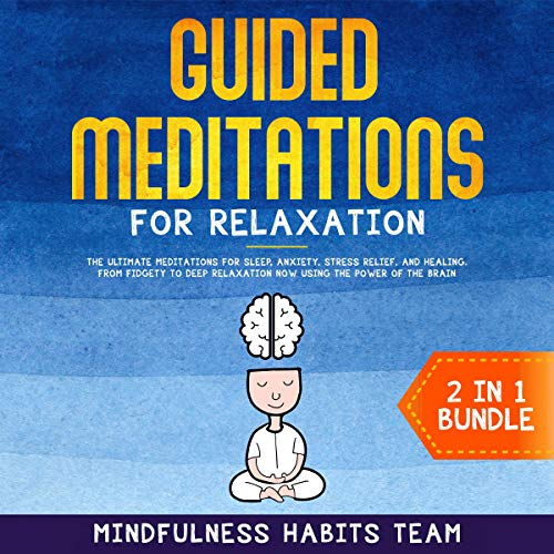 Guided Meditations for Relaxation: 2 in 1 Bundle cover art