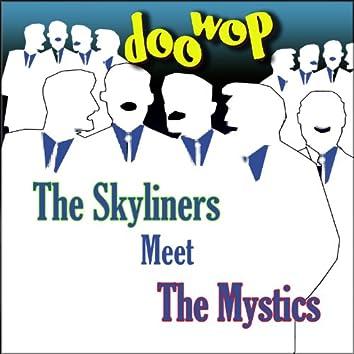 The Skyliners Meet the Mystics Doo Wop