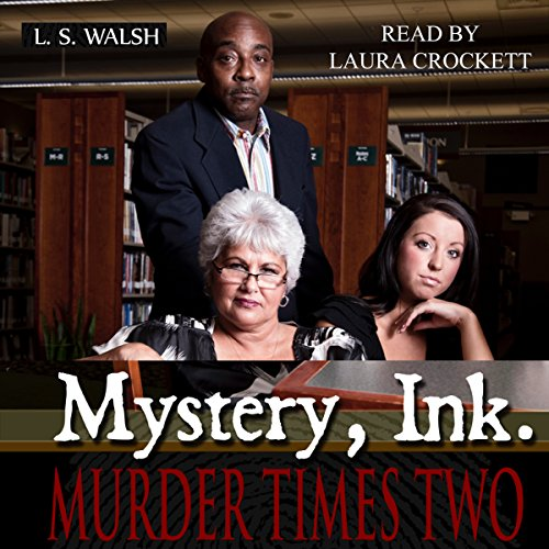 Mystery Ink: Murder Times Two audiobook cover art