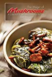 The Magic of Mushrooms: A Collection of Delicious Mushroom Recipes (English Edition)