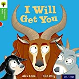 Oxford Reading Tree Traditional Tales: Level 2: I Will Get You! (Traditional Tales. Stage 2)