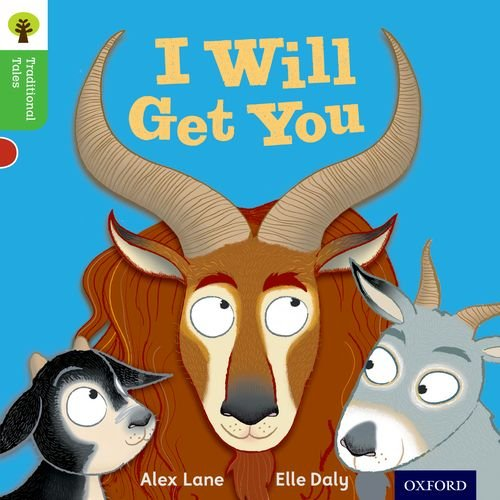 Oxford Reading Tree Traditional Tales: Level 2: I Will Get You! (Traditional Tales. Stage 2)の詳細を見る