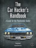 The Car Hacker's Handbook: A Guide for the Penetration Tester (English Edition)