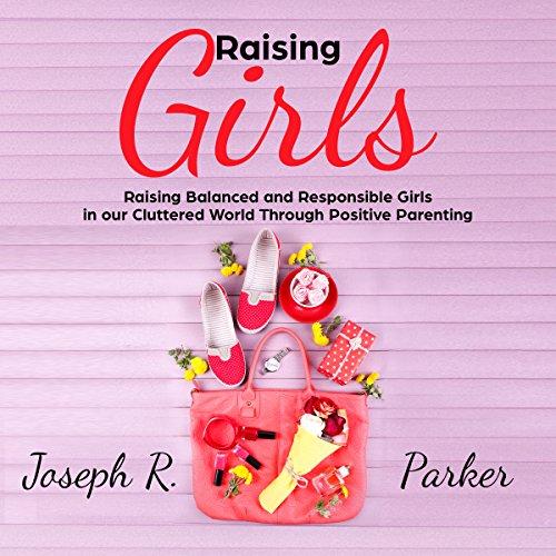 Raising Girls audiobook cover art