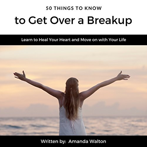 50 Things to Know to Get Over a Breakup     Learn to Heal Your Heart and Move On with Your Life              By:                                                                                                                                 Amanda Walton,                                                                                        50 Things to Know                               Narrated by:                                                                                                                                 Tim Titus                      Length: 24 mins     Not rated yet     Overall 0.0
