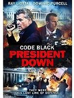 Code Black: President Down [DVD] [Import]