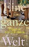 Eine ganze Welt von Goldie Goldbloom