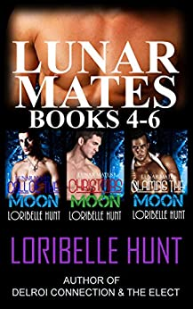 Lunar Mates Volume II: Call Of The Moon, Christmas Moon, Claiming The Moon by [Loribelle Hunt]
