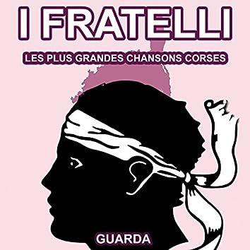 Les Plus Grandes Chansons Corses d' I Fratelli