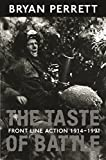 The Taste Of Battle: Front Line Action 1914-1991 (English Edition)