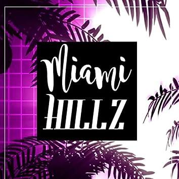 Miami Hillz