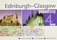 Edinburgh - Glasgow Popout Map: Central Edinburgh-Central Glasgow-Central scotland (Popout Maps)